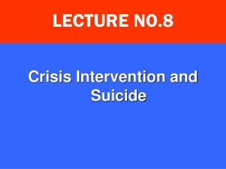 Crisis  Intervention  and Suicide