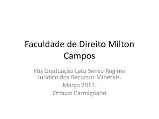 Faculdade  de  Direito  Milton Campos