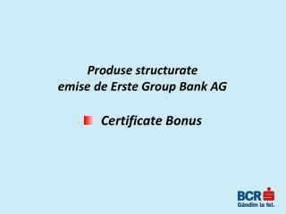 Certificate Bonus