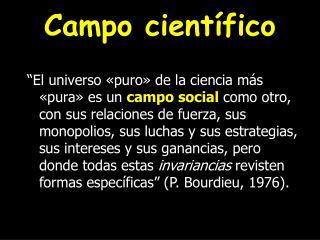 Campo cient�fico
