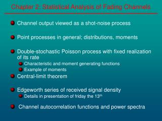 Chapter 2: Statistical Analysis of Fading Channels