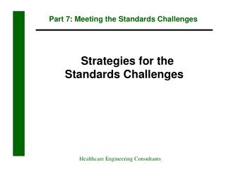 Part 7: Meeting the Standards Challenges