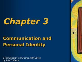 Communication and Personal Identity