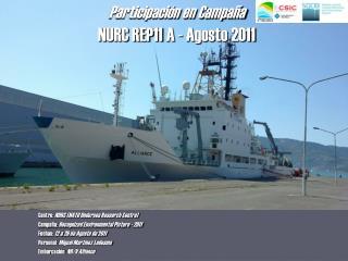 Participación en Campaña NURC REP11 A - Agosto 2011