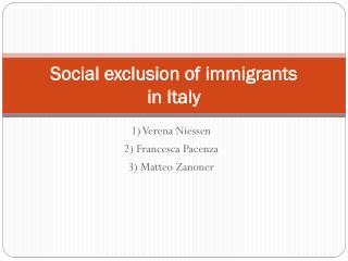 Social exclusion of immigrants   in Italy