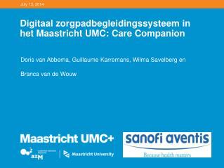 Digitaal zorgpadbegleidingssysteem in het Maastricht UMC: Care Companion