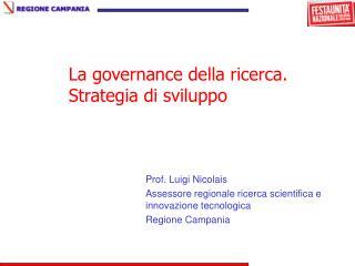 La governance della ricerca. Strategia di sviluppo