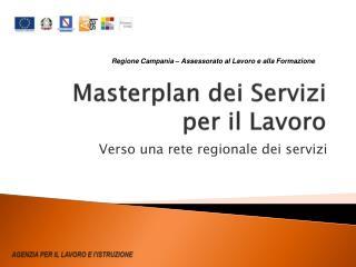 Masterplan  dei Servizi per il Lavoro