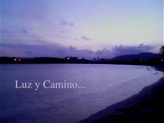 Luz y Camino...
