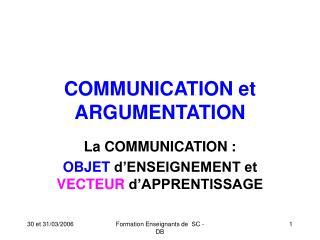 COMMUNICATION et ARGUMENTATION
