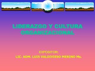 LIDERAZGO Y CULTURA ORGANIZACIONAL