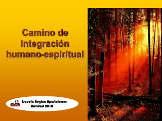Camino de integración  humano-espiritual