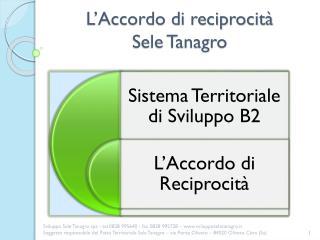 L�Accordo di reciprocit�  Sele Tanagro