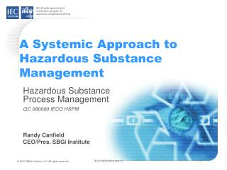 A Systemic Approach to Hazardous Substance Management