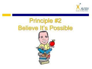 Principle #2 Believe It's Possible