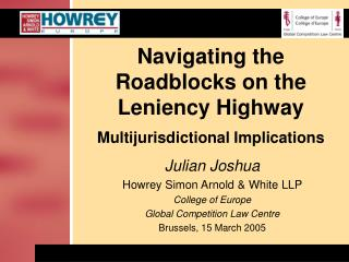 Navigating the Roadblocks on the Leniency Highway  Multijurisdictional Implications
