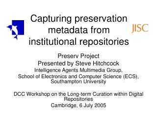 Capturing preservation metadata from institutional repositories
