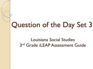 Question of the Day Set 3