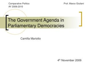 The  Government  Agenda in Parliamentary Democracies