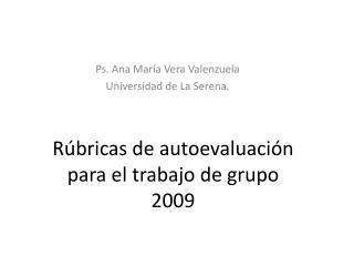 Rúbricas de autoevaluación para el trabajo de grupo 2009