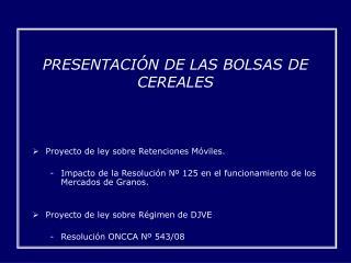 PRESENTACIÓN DE LAS BOLSAS DE CEREALES