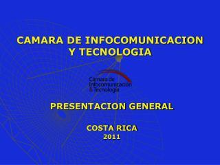 CAMARA DE INFOCOMUNICACION Y TECNOLOGIA