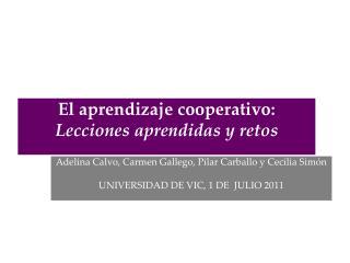 El aprendizaje cooperativo:  Lecciones aprendidas y retos