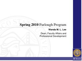 Spring 2010  Furlough Program