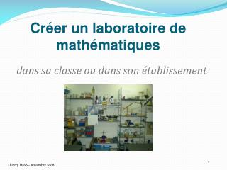 Créer un laboratoire de mathématiques
