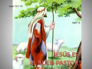 JESÚS ES EL BUEN PASTOR