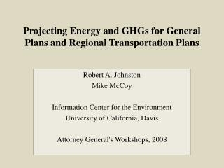 Projecting Energy and GHGs for General Plans and Regional Transportation Plans