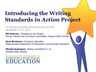 Introducing the Writing Standards  in Action  Project