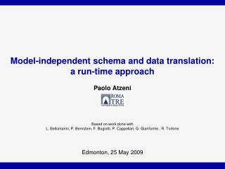 Model-independent schema and data translation:  a run-time approach