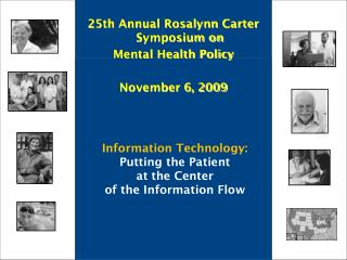 Information Technology: Putting the Patient  at the Center  of the Information Flow