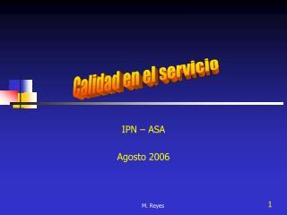 IPN – ASA Agosto 2006