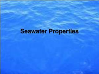 Seawater Properties
