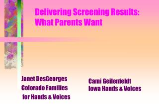Delivering Screening Results: What Parents Want