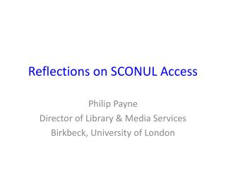 Reflections on SCONUL Access