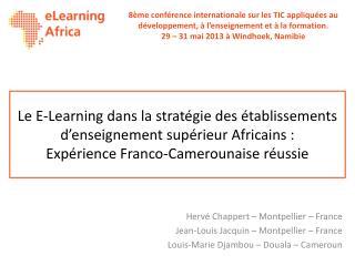 Le E-Learning dans la stratégie des établissements d'enseignement supérieur Africains : Expérience Franco-Camerounaise