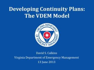 Developing Continuity Plans: The VDEM Model