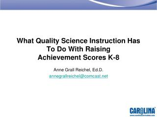 What Quality Science Instruction Has To Do With Raising  Achievement Scores K-8