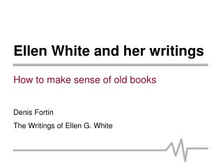 Ellen White and her writings