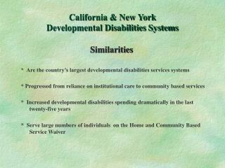 California & New York  Developmental Disabilities Systems