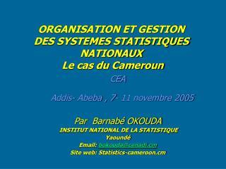 ORGANISATION ET GESTION DES SYSTEMES STATISTIQUES NATIONAUX  Le cas du Cameroun