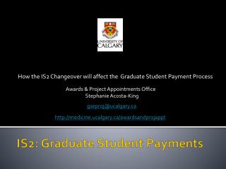 IS2: Graduate Student Payments