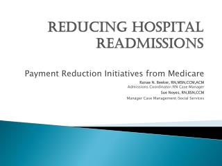 Reducing Hospital  Readmissions