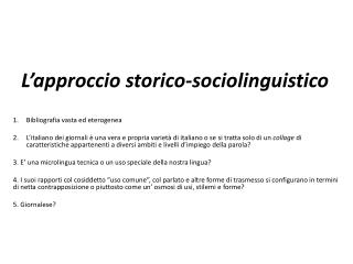 L'approccio storico-sociolinguistico