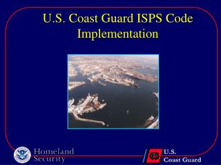 U.S. Coast Guard ISPS Code Implementation