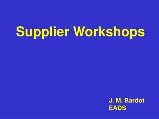 Supplier Workshops