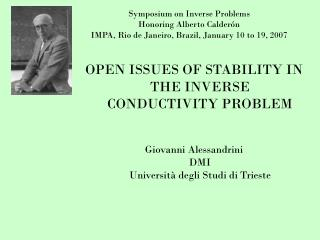 Symposium on Inverse Problems  Honoring Alberto Calder�n  IMPA, Rio de Janeiro, Brazil, January 10 to 19, 2007
